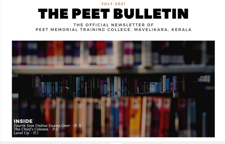 The Peet Bullettin; College Newsletter (July 2021) is out! Click to Read!